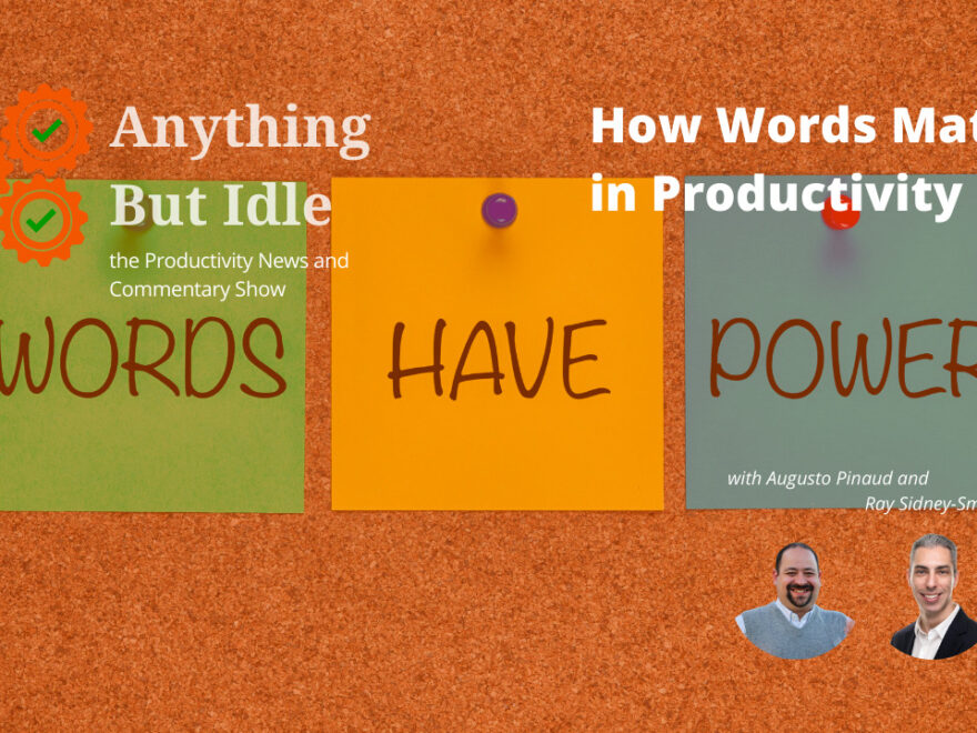 How Words Matter in Personal Productivity