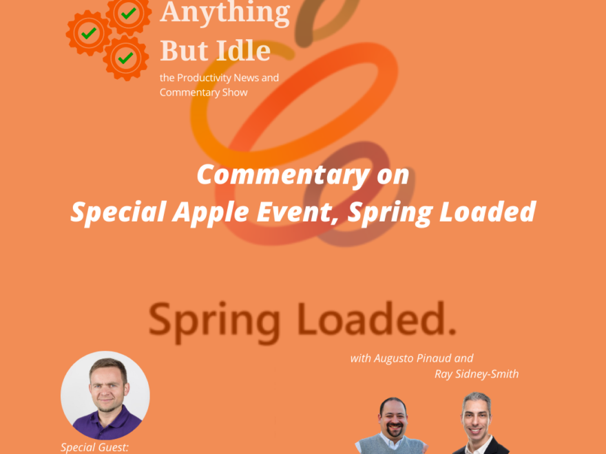 Commentary on Special Apple Event Spring Loaded