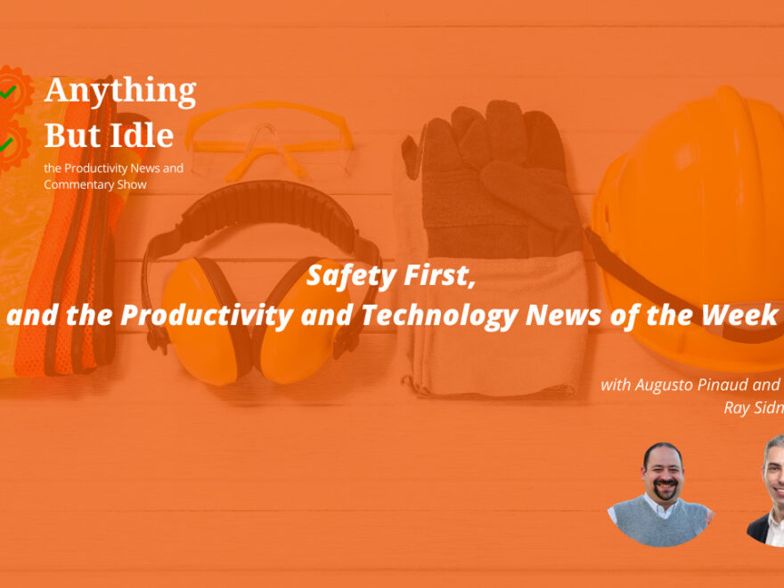 Google Workspace for All, Safety First, and the Productivity and Technology News This Week