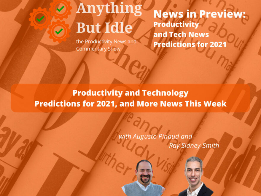 News in Preview 2021: What's to Come in Productivity and Technology in 2021?